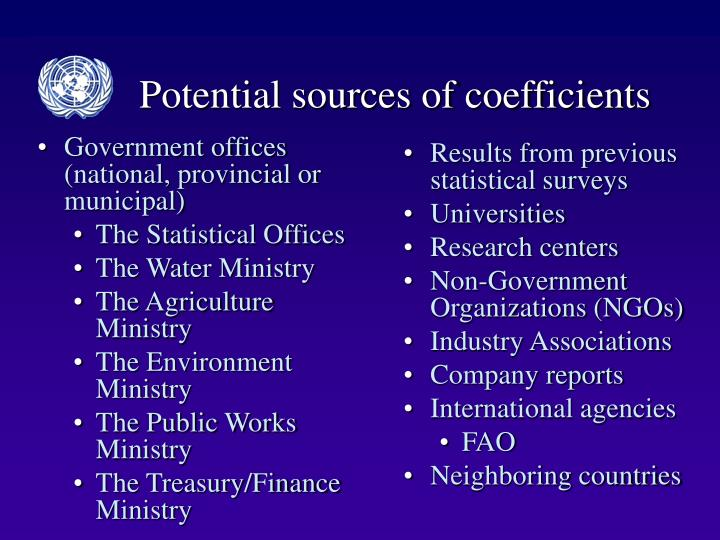 Potential sources of coefficients