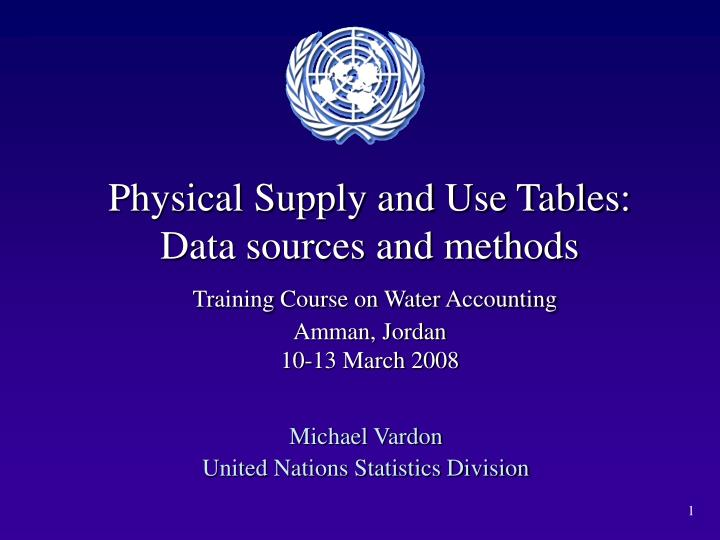 Physical Supply and Use Tables: