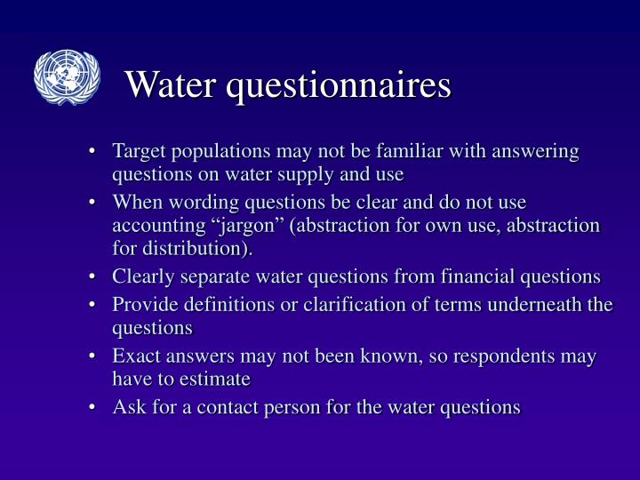 Water questionnaires