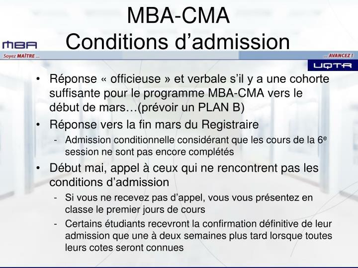 Réponse «officieuse» et verbale s'il y a une cohorte suffisante pour le programme MBA-CMA vers le début de mars…(prévoir un PLAN B)