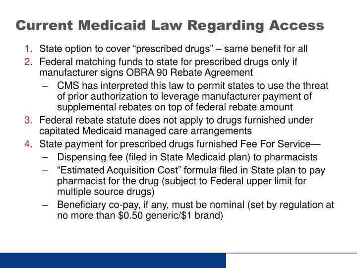 Current Medicaid Law Regarding Access