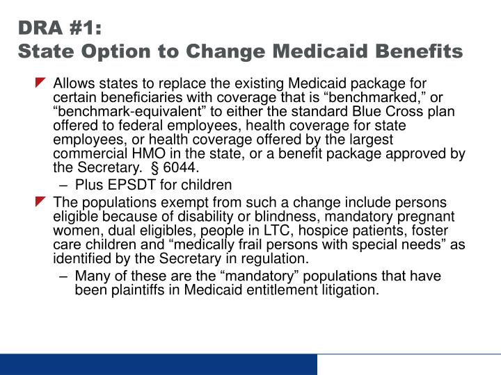 Dra 1 state option to change medicaid benefits