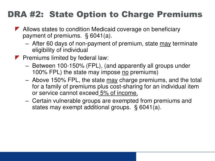 DRA #2:  State Option to Charge Premiums