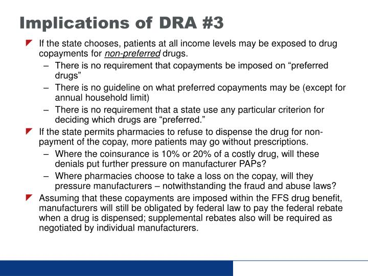Implications of DRA #3
