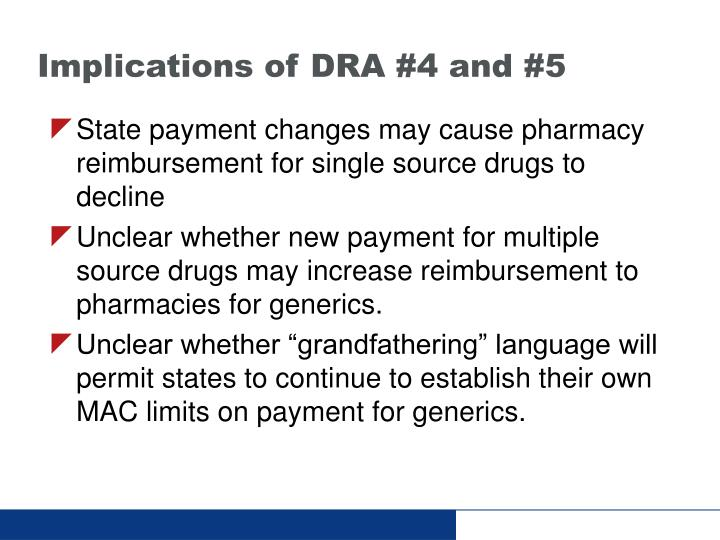 Implications of DRA #4 and #5