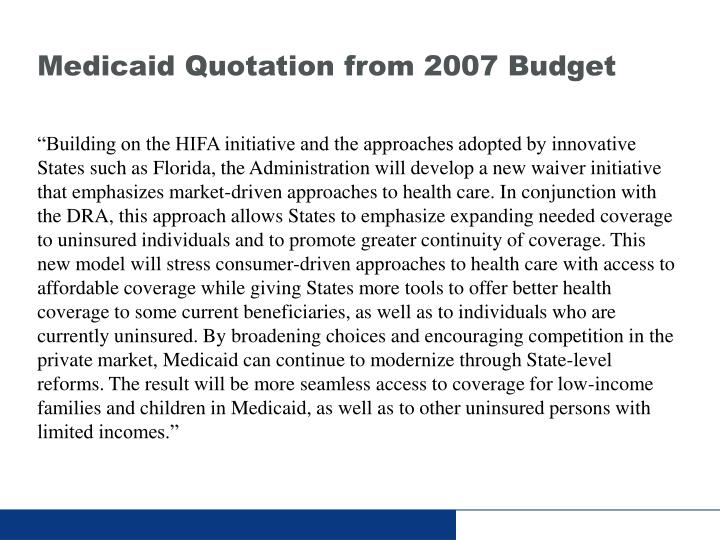 Medicaid Quotation from 2007 Budget