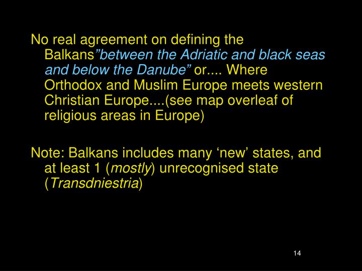 No real agreement on defining the Balkans