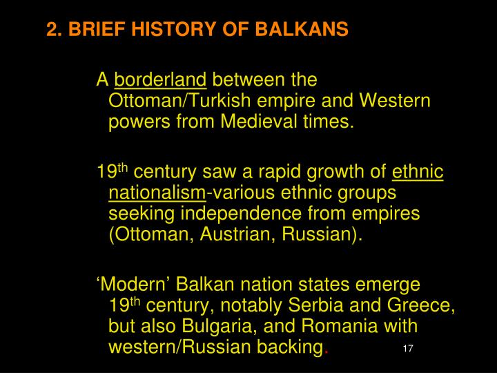 2. BRIEF HISTORY OF BALKANS