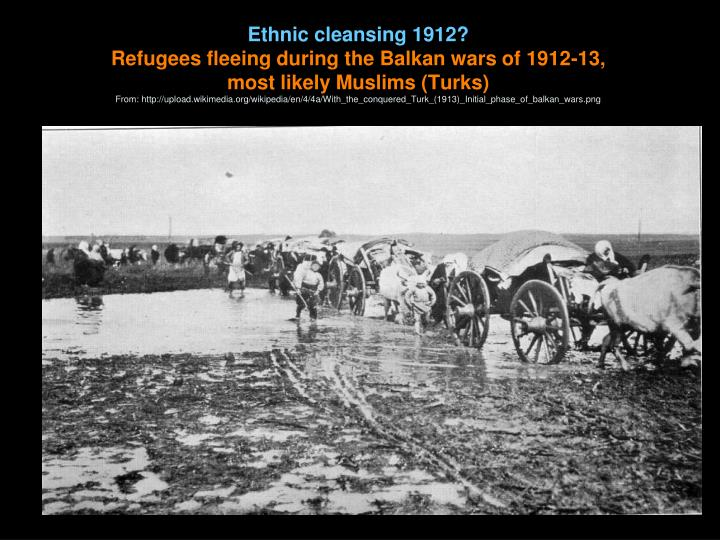 Ethnic cleansing 1912?