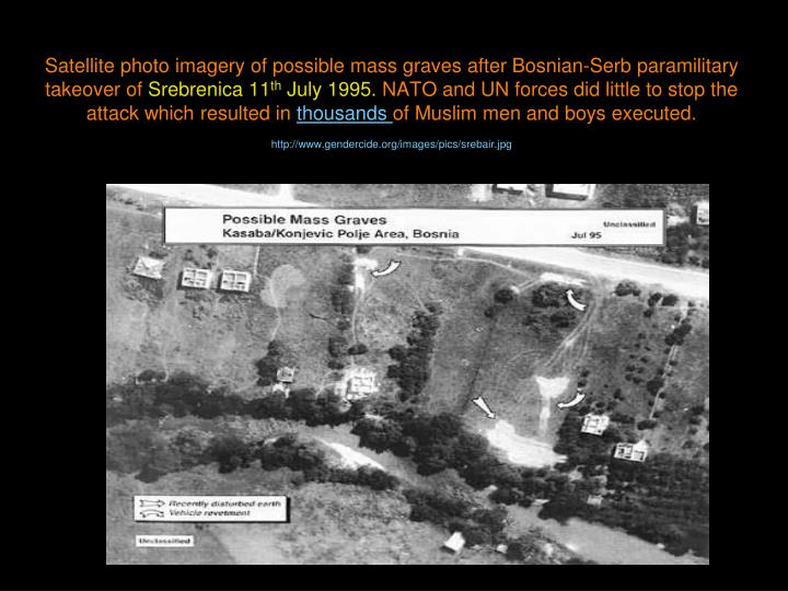 Satellite photo imagery of possible mass graves after Bosnian-Serb paramilitary takeover of