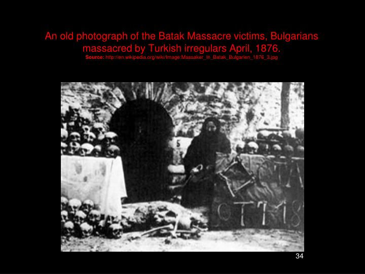 An old photograph of the Batak Massacre victims, Bulgarians massacred by Turkish irregulars April, 1876.