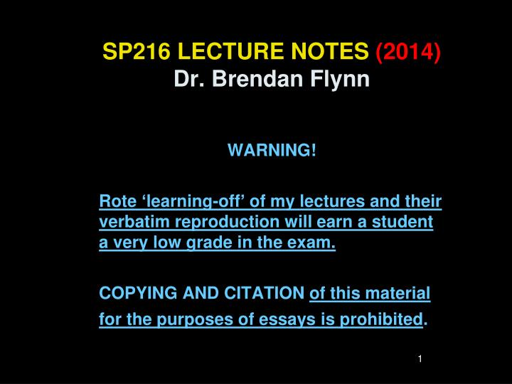 Sp216 lecture notes 2014 dr brendan flynn