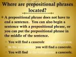 where are prepositional phrases located