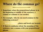 where do the commas go