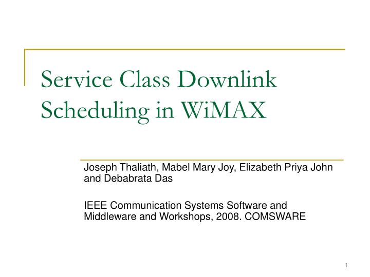 Service class downlink scheduling in wimax
