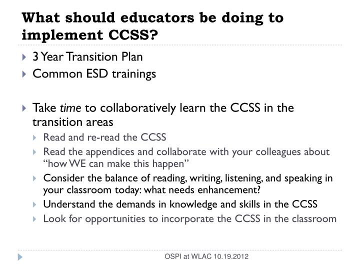 What should educators be doing to implement CCSS?