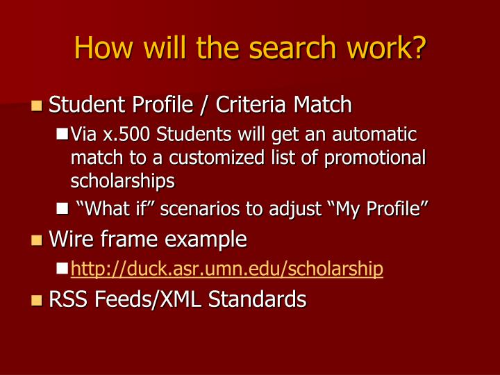How will the search work?