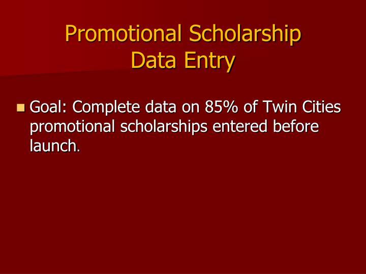Promotional Scholarship