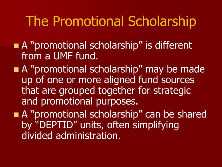 The Promotional Scholarship