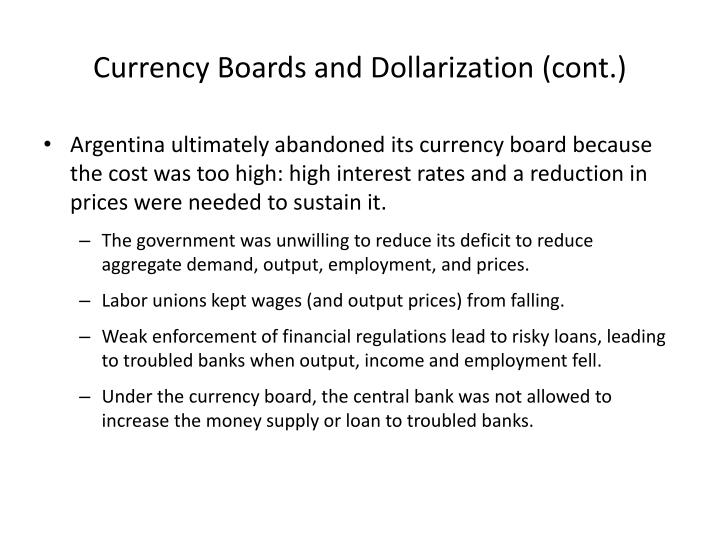 Currency Boards and Dollarization (cont.)