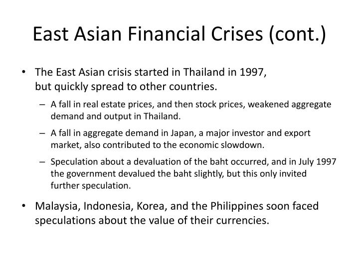 East Asian Financial Crises (cont.)