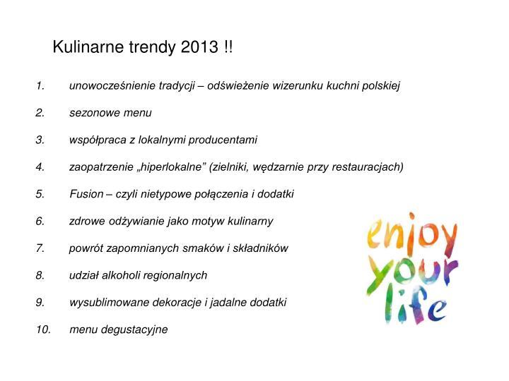 Kulinarne trendy 2013 !!