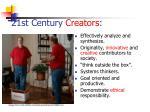 21st century creators