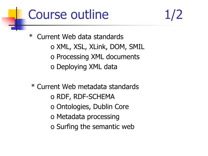 Course outline              1/2
