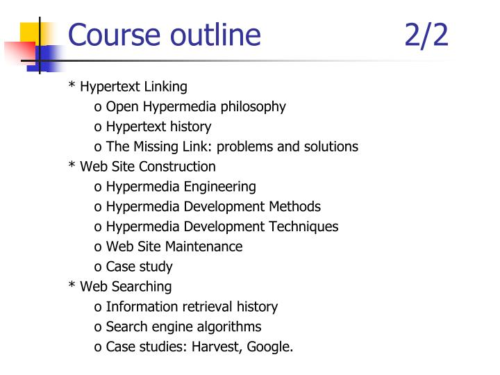 Course outline               2/2