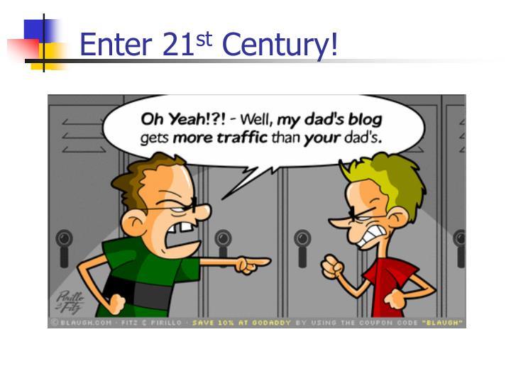 Enter 21