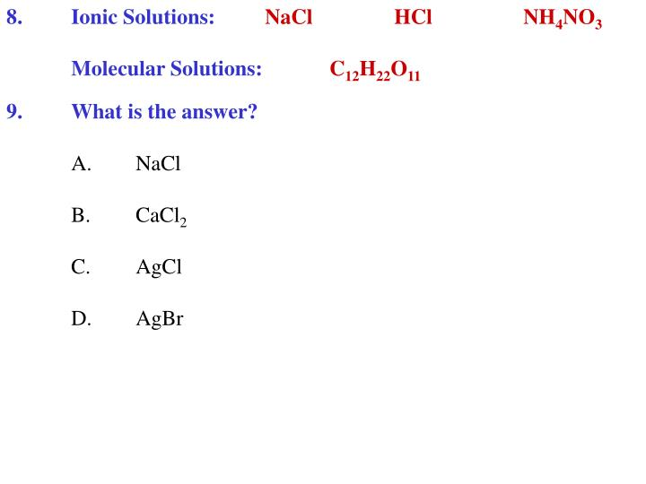 8.Ionic Solutions: