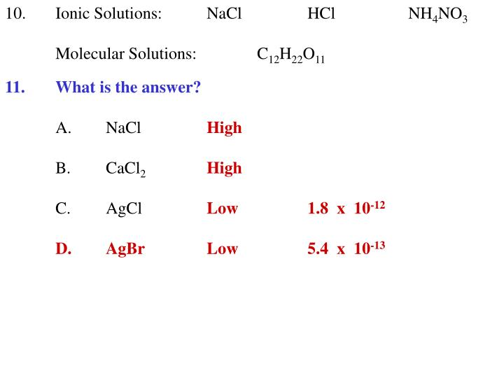10.Ionic Solutions:NaClHClNH