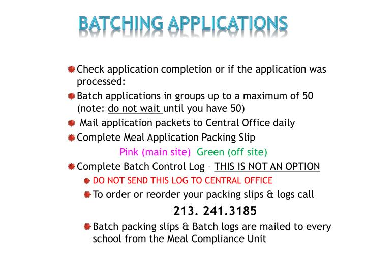 Batching Applications