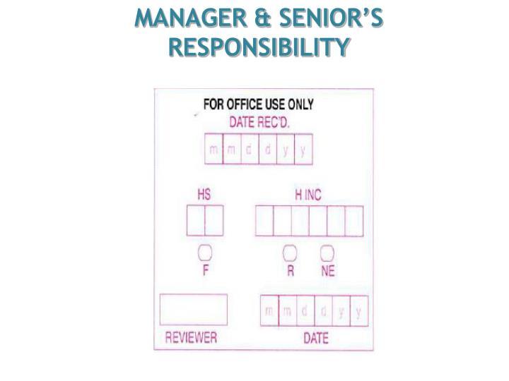 MANAGER & SENIOR