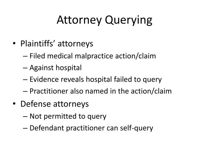 Attorney Querying