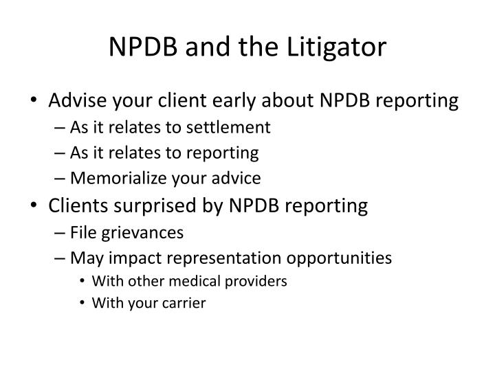 NPDB and the Litigator