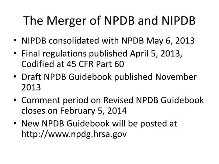 The Merger of NPDB and NIPDB