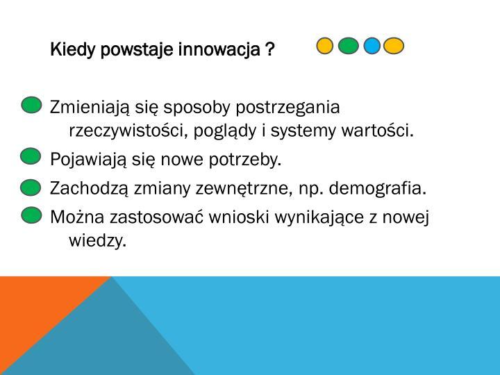 Kiedy powstaje innowacja ?