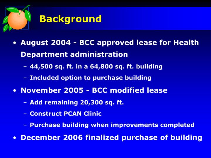 August 2004 - BCC approved lease for Health Department administration
