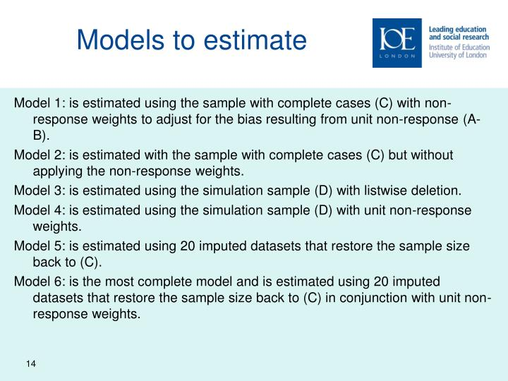 Models to estimate