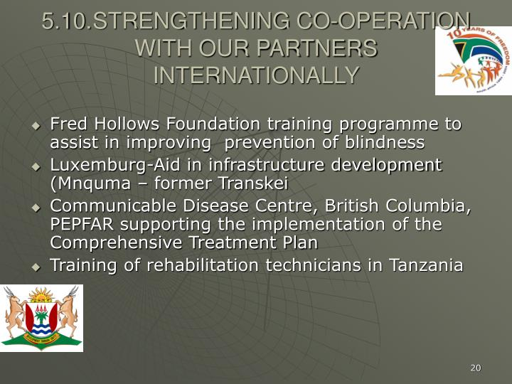 5.10.	STRENGTHENING CO-OPERATION WITH OUR PARTNERS INTERNATIONALLY