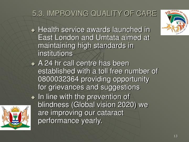 Health service awards launched in East London and Umtata aimed at maintaining high standards in institutions