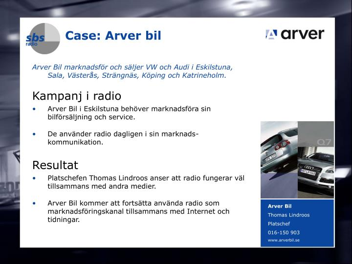 Case: Arver bil