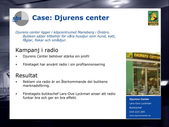 Case: Djurens center