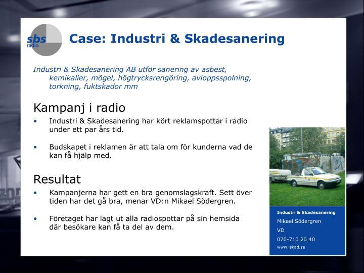 Case: Industri & Skadesanering