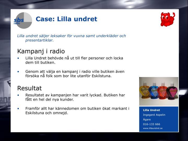 Case: Lilla undret
