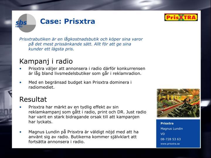 Case: Prisxtra