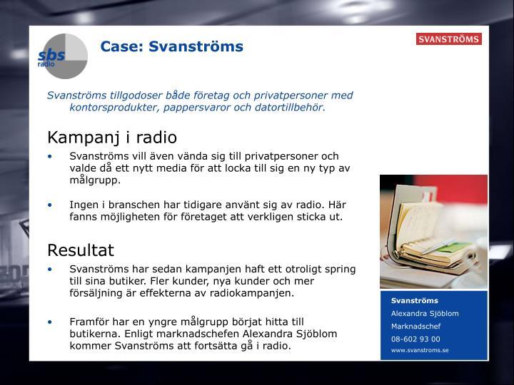 Case: Svanströms