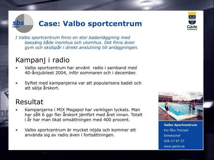 Case: Valbo sportcentrum