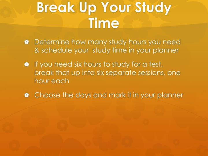 Break Up Your Study Time